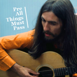 Pre All Things Must Pass Artwork